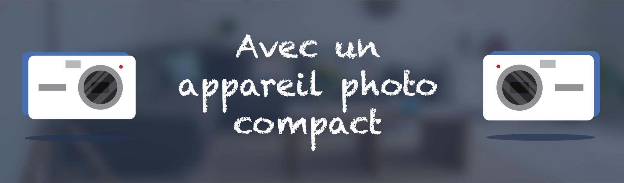 Solution Photos pour l'immobilier - Avec un appareil photo compact - Meilleure Visite