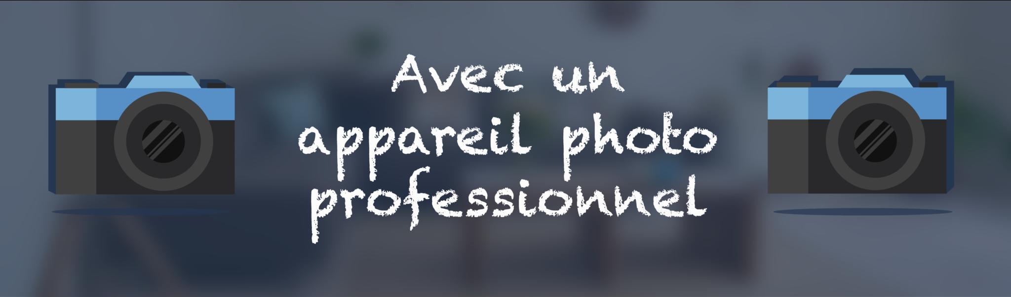 Solution Photos pour l'immobilier - Avec un appareil photo professionnel - Meilleure Visite